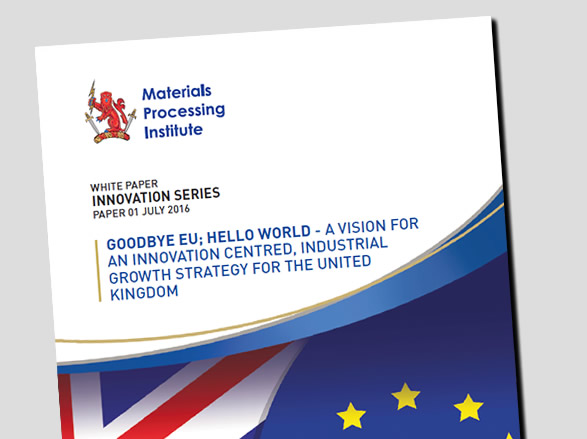 Goodbye EU; Hello World - A vision for an innovation centred, industrial growth strategy for the United Kingdom