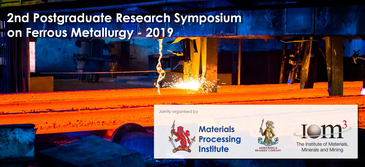 2nd Postgraduate Research Symposium on Ferrous Metallurgy - 2019