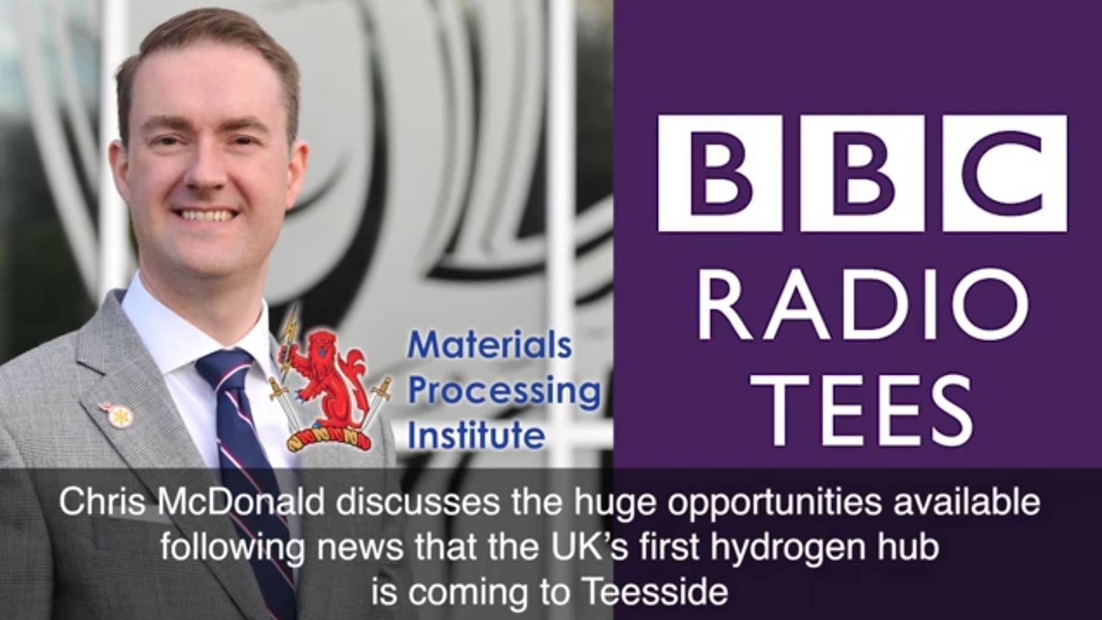 Chris McDonald of Materials Processing Institute on the Teesside Hydrogen Hub - September 2020