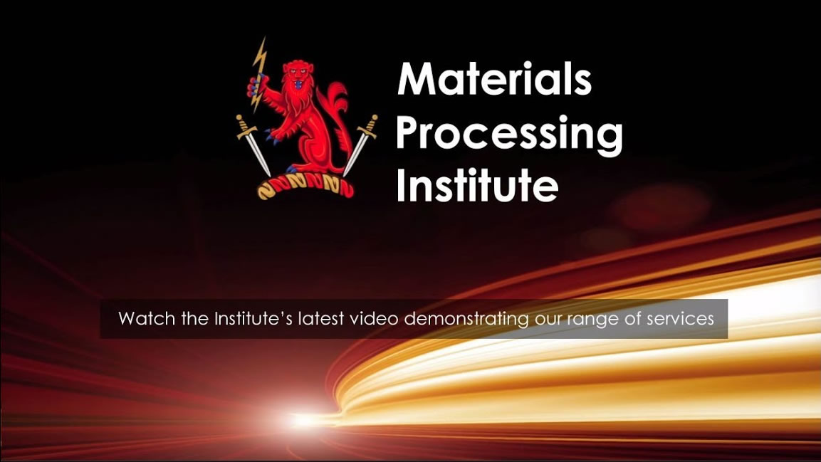 About the Materials Processing Institute